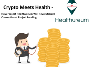 Crypto Meets Health – How Project Healthureum Will Revolutionize
