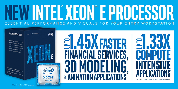 Intel Launched Xeon® E Processor Specially Tailored for Entry-level Workstations